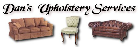 Dan's Upholstery Services